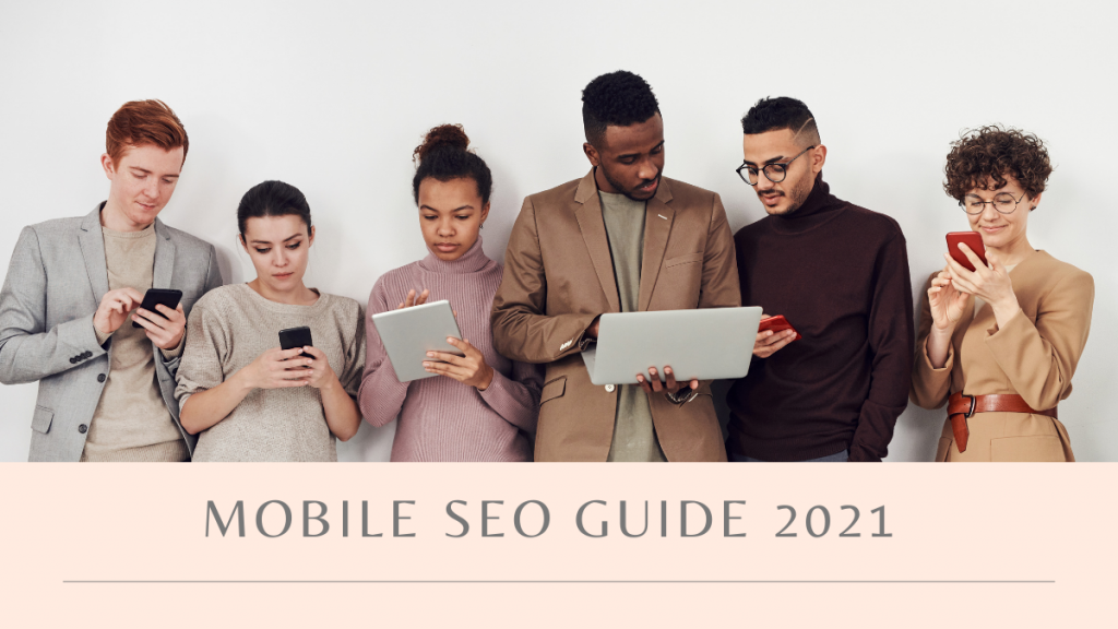 Mobile SEO Guide 2021 | Onwards and Up
